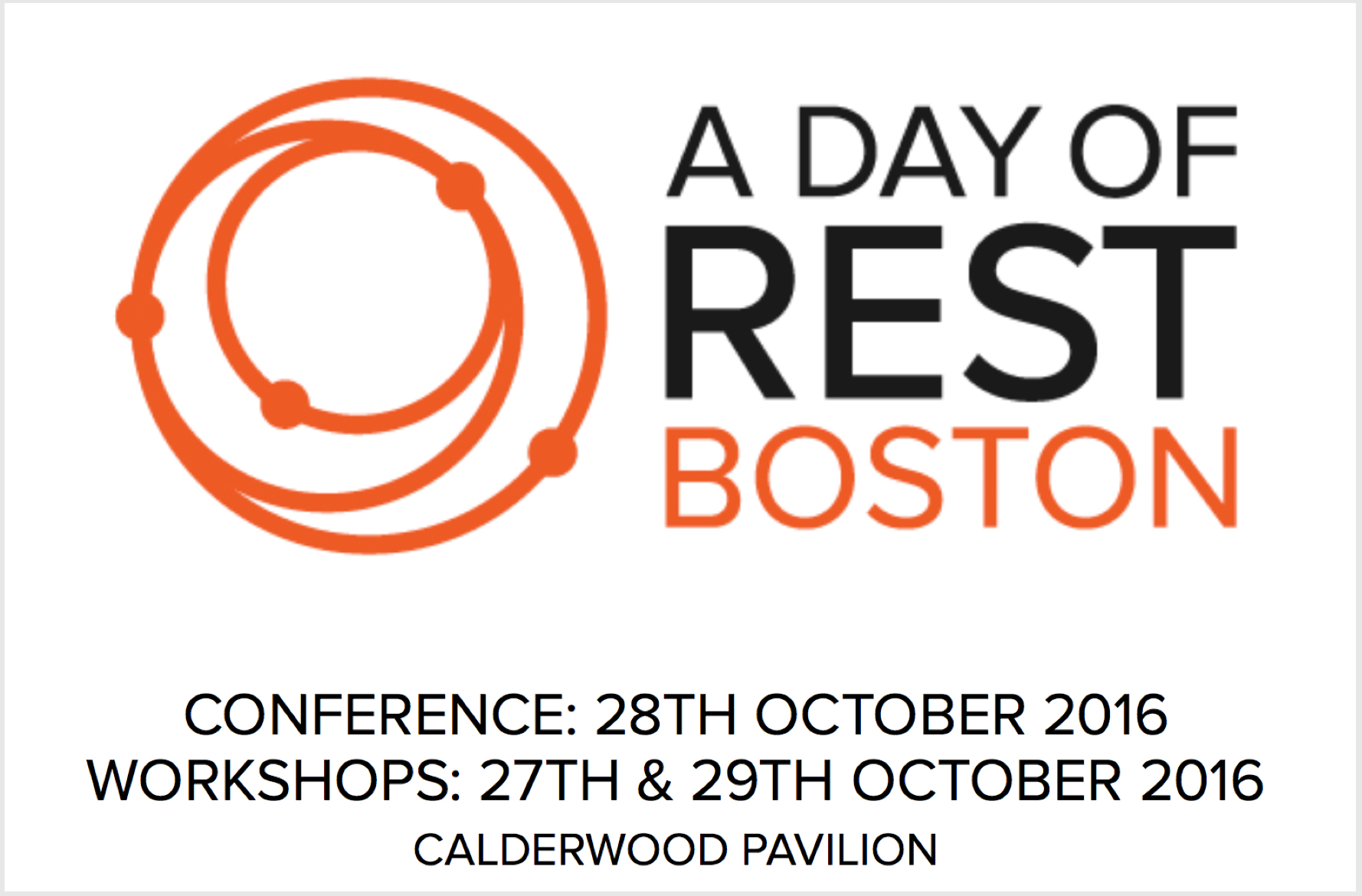 A Day of REST Boston - 28 October, 2016